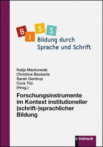 Forschungsinstrumente im Kontext institutioneller (schrift-)sprachlicher Bildung