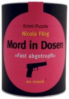 Mord in Dosen - Nicola Förg »Fast abgetropft«