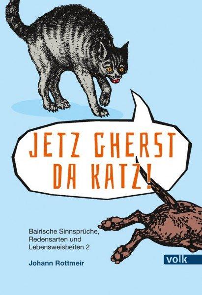 Jetz gherst da Katz!