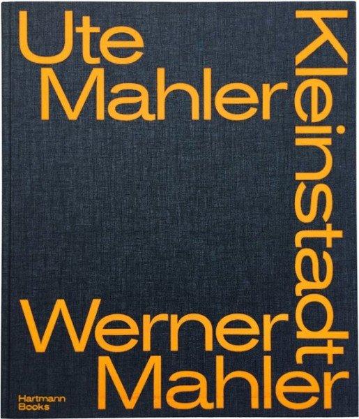 Ute und Werner Mahler, Kleinstadt