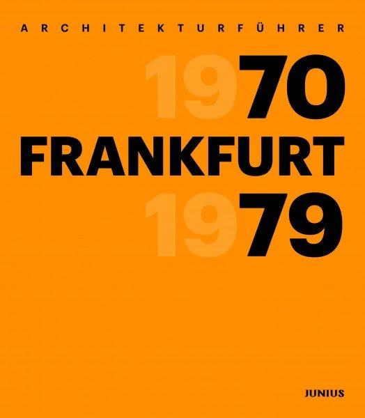 Architekturführer Frankfurt 1970–1979