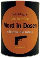 Mord in Dosen - Jan Beinßen »Reif für die Insel«