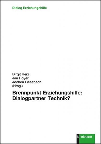 Brennpunkt Erziehungshilfe: Dialogpartner Technik?