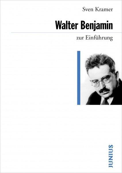 Walter Benjamin zur Einführung