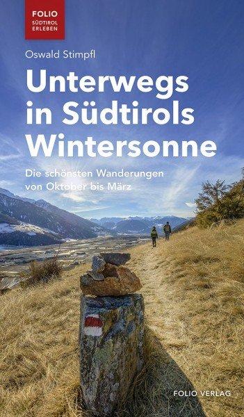 Unterwegs in Südtirols Wintersonne