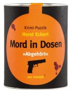 Mord in Dosen - Horst Eckert »Abgehört«