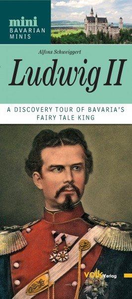 Ludwig II. of Bavaria (English edition)