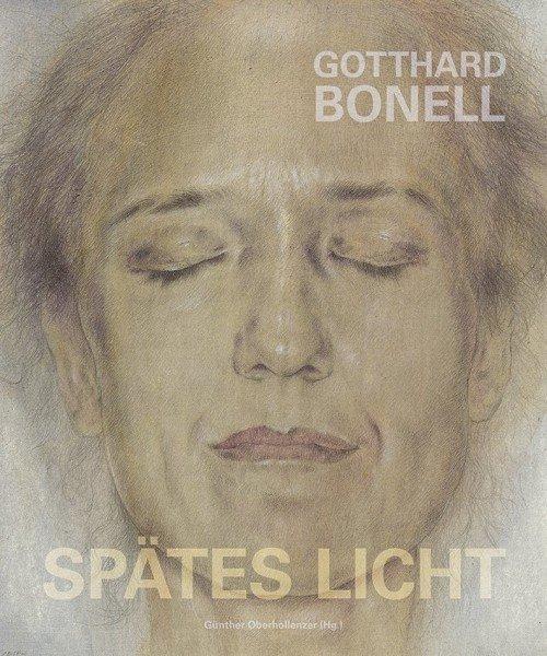 Gotthard Bonell – Spätes Licht