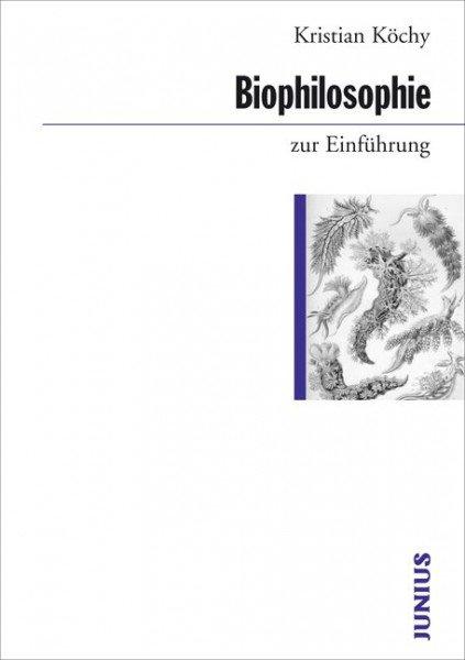 Biophilosophie zur Einführung