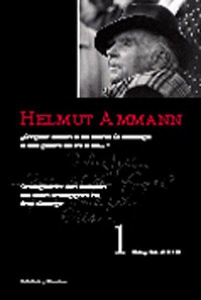 Helmut Ammann. Werktagebücher Band 1