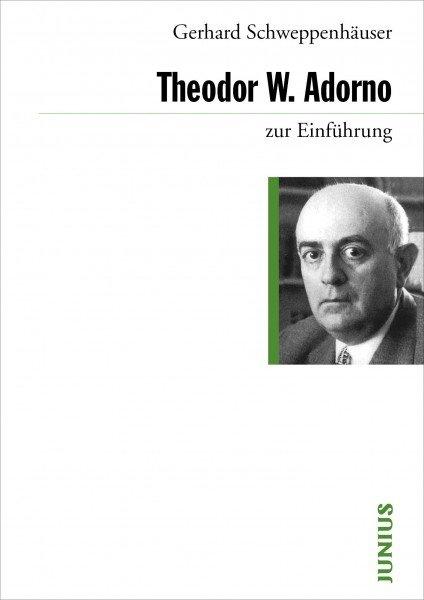 Theodor W. Adorno zur Einführung