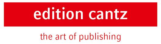 Dr.Cantz'sche Druckerei Medien GmbH Edition Cantz