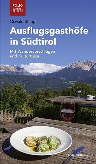 Ausflugsgasthöfe in Südtirol