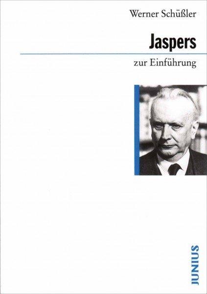 Karl Jaspers zur Einführung
