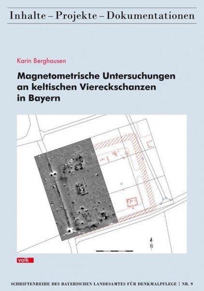 Magnetometrische Untersuchungen an keltischen Viereckschanzen in Bayern