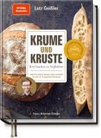 Krume und Kruste – Brot backen in Perfektion