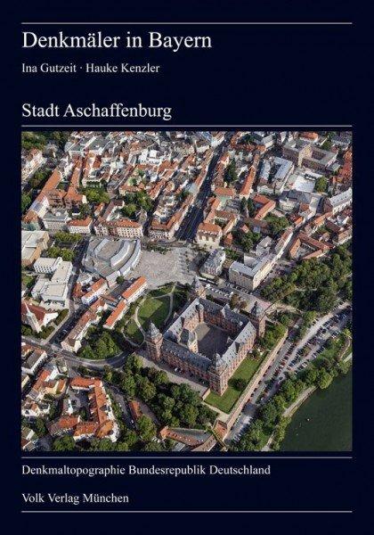 Denkmäler in Bayern. Stadt Aschaffenburg